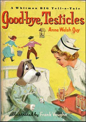 goodbye testicles