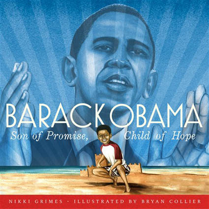"This undated photo provided by Simon and Schuster shows the cover of ""Barack Obama: Son of Promise, Child of Hope,"" by Nikki Grimes and Bryan Collier.      (AP Photo/Simon and Schuster)"