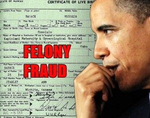obama-bcFelonyFraud