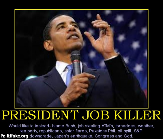 president-job-killer-blames-all-but-self-politics-1319084689