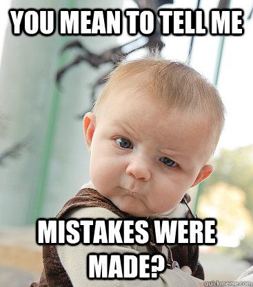 mistakes-meme
