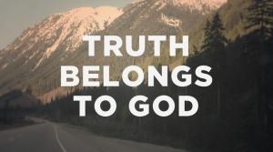 truth_belongs_to_god