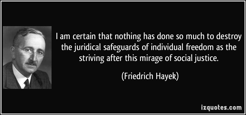 quote-i-am-certain-that-nothing-has-done-so-much-to-destroy-the-juridical-safeguards-of-individual-friedrich-hayek-235626